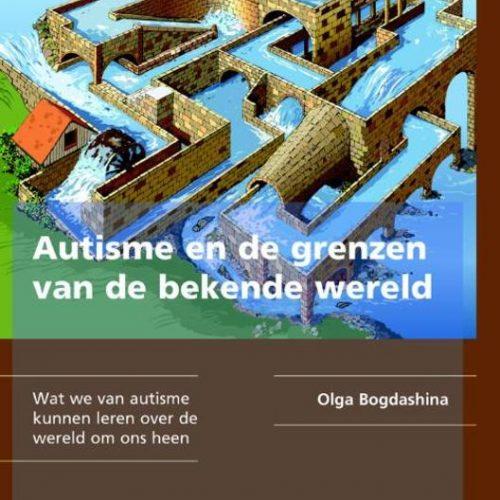 Autisme en de grenzen van de bekende wereld